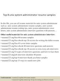 system administrator resume sample cipanewsletter top8unixsystemadministratorresumesamples 150512214738 lva1 app6892 thumbnail 4 jpg cb u003d1431467305 from slideshare net