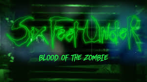 <b>Six Feet Under</b> - Blood of the Zombie (OFFICIAL VIDEO) - YouTube