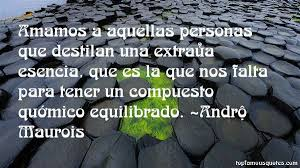Andre Maurois quotes: top famous quotes and sayings from Andre Maurois