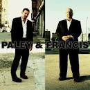 Paley & Francis album by Paley & Francis