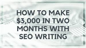 how to make in two months seo writing