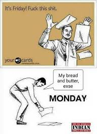 Work on friday and monday-monday-friday-trolls-jokes-indian-memes ... via Relatably.com