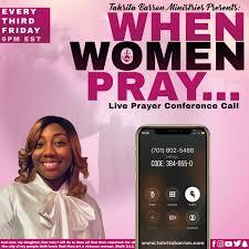 When Women Pray LIVE Prayer Conference Call
