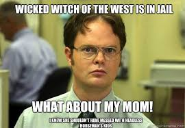 Wicked witch of the west is in jail WHAT ABOUT MY MOM! I knew she ... via Relatably.com