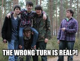 INBRED WRONG TURN memes | quickmeme via Relatably.com