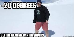 Fat Guy Wearing Shorts in Cold Weather memes | quickmeme via Relatably.com
