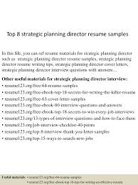 top8strategicplanningdirectorresumesamples 150514010946 lva1 app6892 thumbnail 4 jpg cb 1431565834
