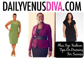 plus size fashion tips on dressing for success