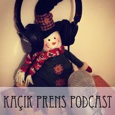 Kaçık Prens Podcast: Psikoloji ve Günlük Hayat Üzerine Söyleşiler