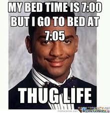 Thug Life! by merf - Meme Center via Relatably.com