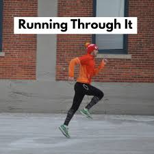 Running Through It