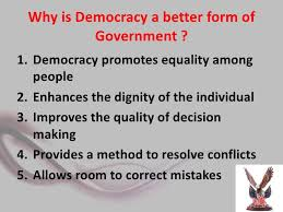 essay on democracy is the best form of government  www gxart orgoutcomes of democracy why is democracy a better form of government