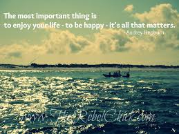 the most important thing is to enjoy your life to be happy i couldn t help but to be inspired while i dug my toes into the sand on pensacola beach last weekend what inspires you i love this quote about happiness