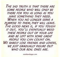 Sad truth on Pinterest | Losing Friends, Losing Friends Quotes and ...