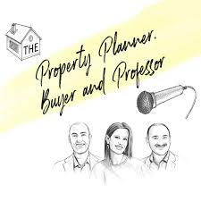 The Property Planner, Buyer and Professor