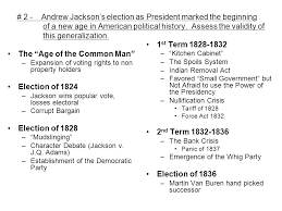 unit    free response essay questions ap us history   ppt download    andrew jacksons election as president marked the beginning of a new age in