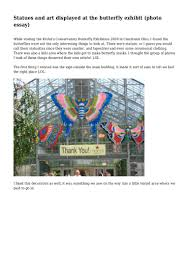 statues and art displayed at the butterfly exhibit photo essay