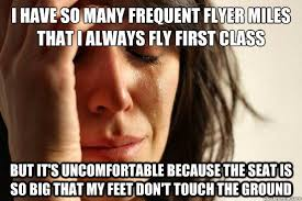 First World Problems memes | quickmeme via Relatably.com