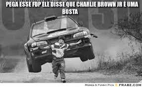 pega esse fdp ele disse que charlie brown jr É uma bosta ... - One ... via Relatably.com