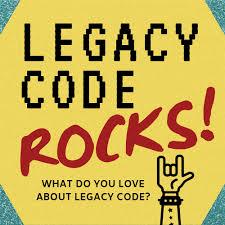 Legacy Code Rocks