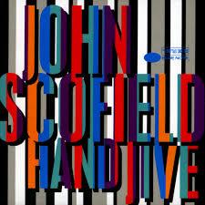 <b>Hand</b> Jive - Album by <b>John Scofield</b> | Spotify