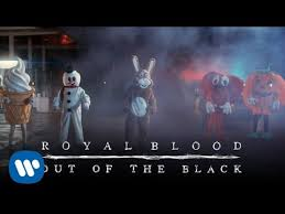 <b>Royal Blood</b> - Out Of The Black (Official Video) - YouTube