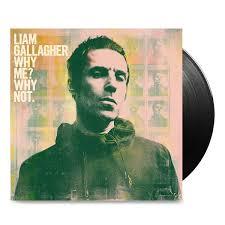 Why Me? Why Not Vinyl <b>Liam Gallagher</b>