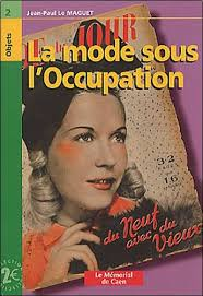 Jean-<b>Paul</b> Le <b>Maguet</b> - La mode sous l&#39;Occupation - jean-paul-le-maguet-la-mode-sous-l-occupation-o-2849110108-0