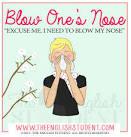 blow ones nose