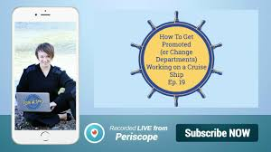 how to get promoted or change departments while working on a how to get promoted or change departments while working on a cruise ship ep 19