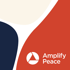 Amplify Peace: Creating a Better Story Together