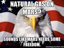 Natural Gas on Mars? Sounds like Mars needs some freedom ... via Relatably.com