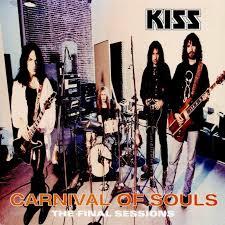 <b>Kiss</b> - <b>Carnival Of</b> Souls: The Final Sessions Lyrics and Tracklist ...