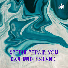 Credit repair you can understand : LIFE simplified