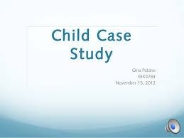 case study of a child    case studies and real life stories    case study of a child  a child s case study