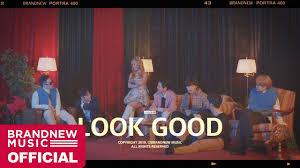 <b>BRANDNEW</b> YEAR <b>2019</b> 'LOOK GOOD' M/V - YouTube
