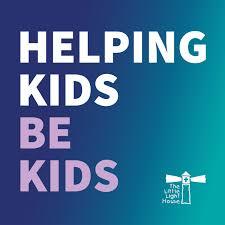 Helping Kids Be Kids