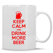 <b>Keep Calm And Drink</b> More Beer - Keep Calm and Carry On