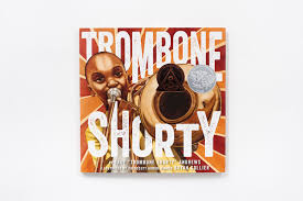 <b>Trombone Shorty</b> (Hardcover) | ABRAMS