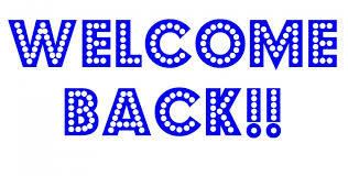 Image result for welcome back pictures