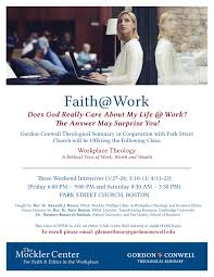 upcoming event faith work does god really care about my life work