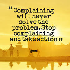 Image result for complaining quotations