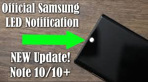 Galaxy Note <b>10</b> Plus - OFFICIAL <b>LED</b> Notification on Camera Hole is ...