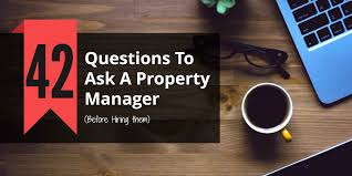42 questions to ask a property manager before hiring