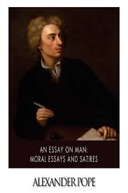 an essay on man  moral essays and satires  alexander pope    an essay on man  moral essays and satires  alexander pope      amazon com  books
