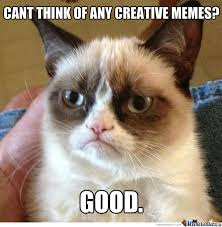 Cant Think Of Any Creative Memes?? by zac11th - Meme Center via Relatably.com