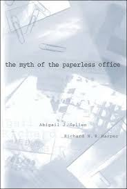 The Myth of the Paperless Office   The MIT Press The MIT Press The Myth of the Paperless Office