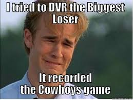 Cowboys Loser - quickmeme via Relatably.com