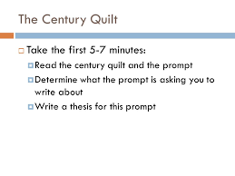 advanced placement english literature and composition writing the  the century quilt take the first   minutes read the century quilt and