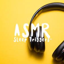 ASMR Sleep Triggers's Credits